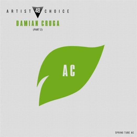 VA - Artist Choice 048 Damian Cruga (Part 2) (unmixed tracks) (2017)