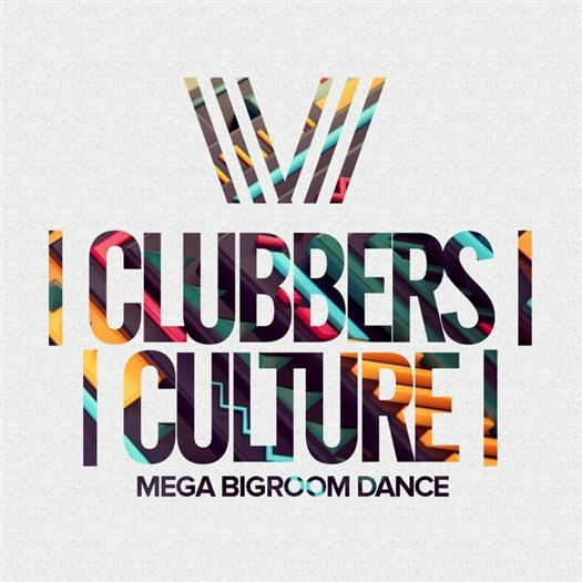 VA - Clubbers Culture: Mega Bigroom Dance (2017)
