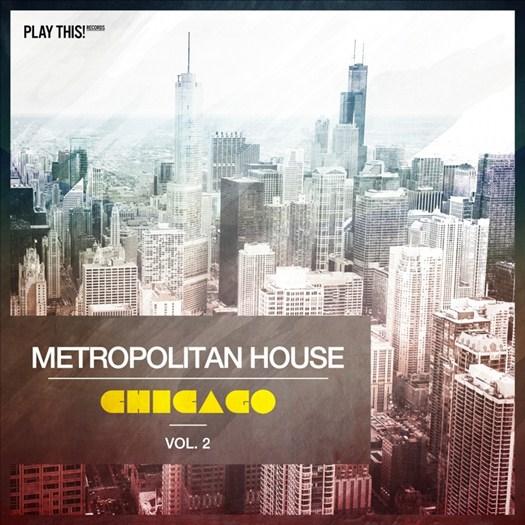 VA - Metropolitan House: Chicago Vol 2 (2017)