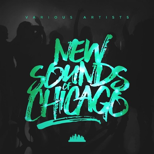 VA - New Sounds Of Chicago (2017)