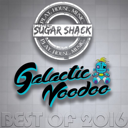VA - Sugar Shack vs Galactic Voodoo Best Of 2016