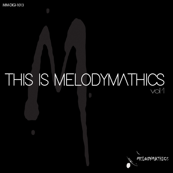 VA - THIS IS MELODYMATHICS Vol  1 (2017)