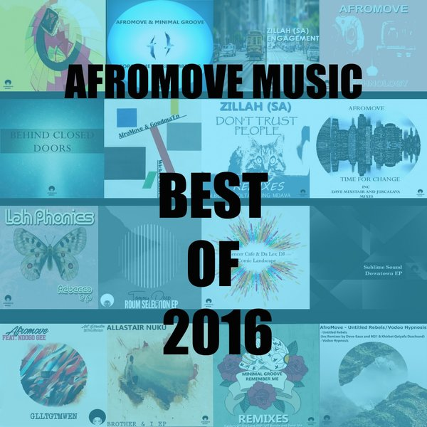 VA - The Best Of 2016 - [AfroMove Music]