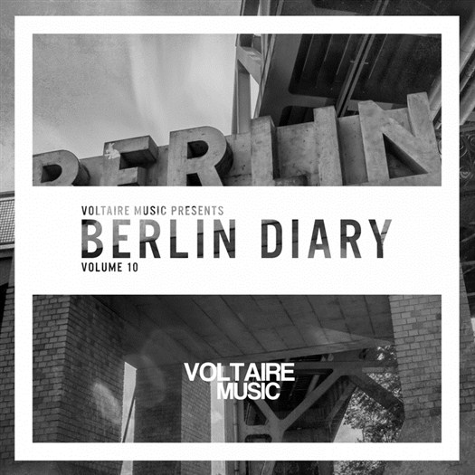VA - Voltaire Music Present The Berlin Diary Vol 10 (2017)