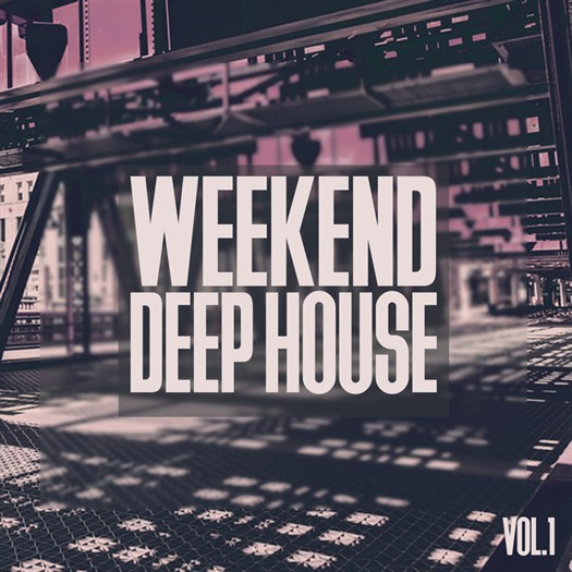 VA - Weekend Deep House Vol 1 (2017)