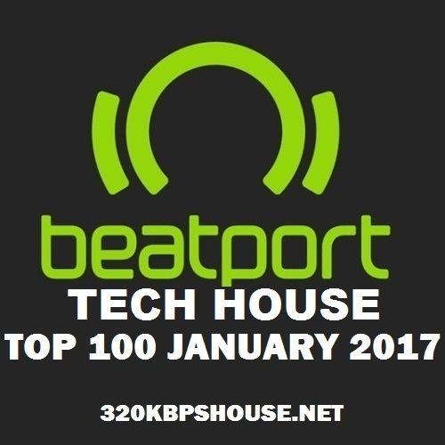exclusive-TOP-100-TECH HOUSE-JANUARY-2017