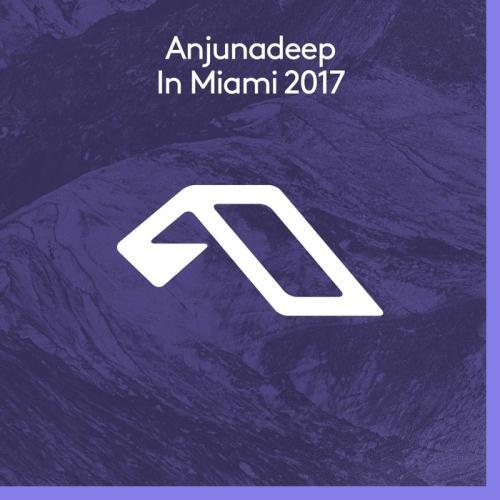 VA - Anjunadeep In Miami 2017