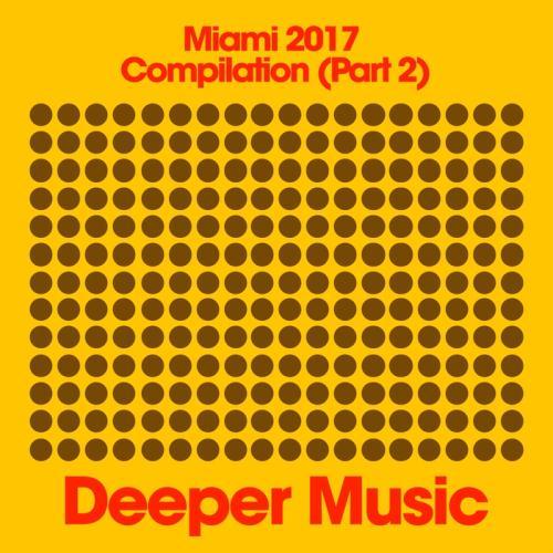 VA - Miami 2017 Compilation Pt 2 (2017)
