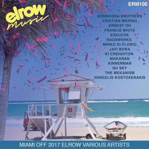 VA - Miami Off 2017 ElRow (2017)