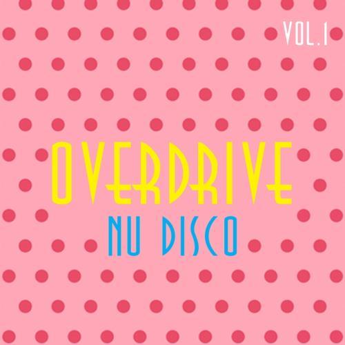 VA - Overdrive Nu Disco Vol 1 (2017)