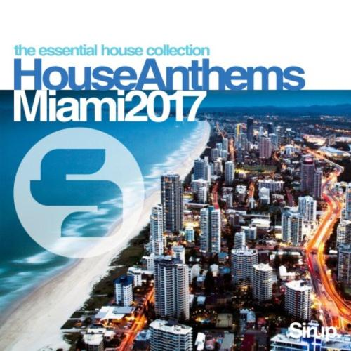 Va sirup house anthems miami 2017 320kbpshouse net for Funky house anthems
