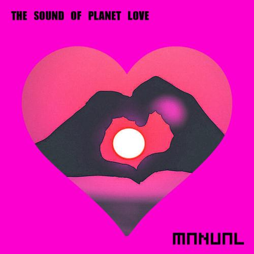 VA - The Sound Of Planet Love (2017)