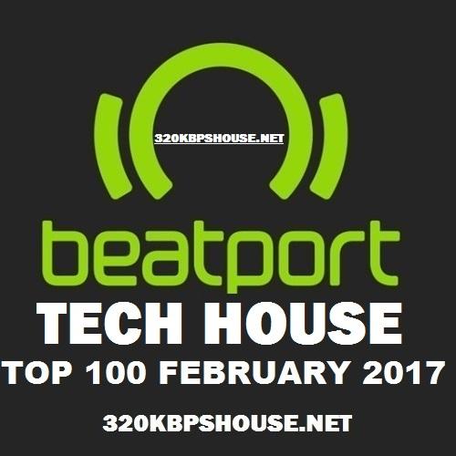 Exclusive Top 100 Tech House February 2017 320kbpshouse Net