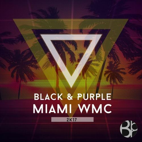 VA - Black & Purple: Miami WMC 2K17