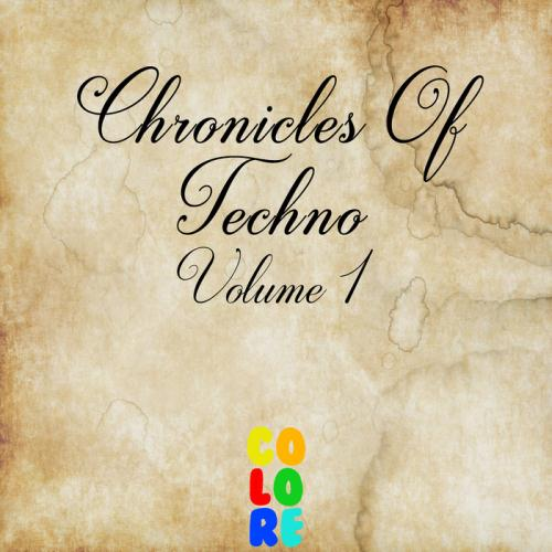 VA - Chronicles Of Techno Vol 1 (2017)