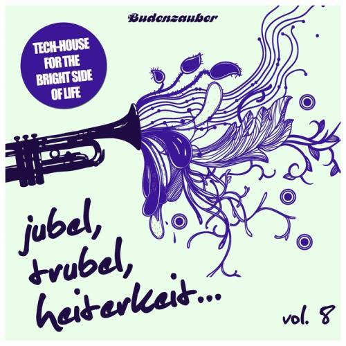VA - Jubel, Trubel & Heiterkeit Vol 8 (2017)
