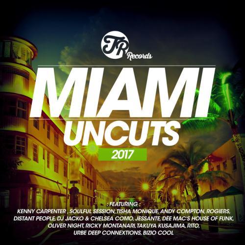 VA - Miami Uncuts 2017