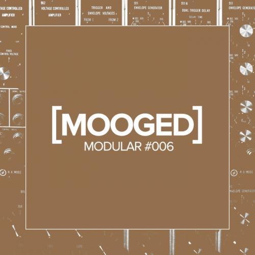 VA - Mooged Modular #006 (2017)