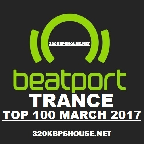 exclusive-TOP-100-TRANCE MARCH-2017