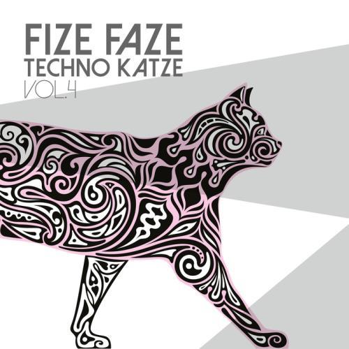 VA - Fize Faze Techno Katze Vol 4 (2017)