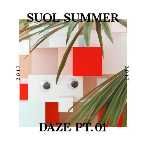 VA - Suol Summer Daze 2017 Part 1