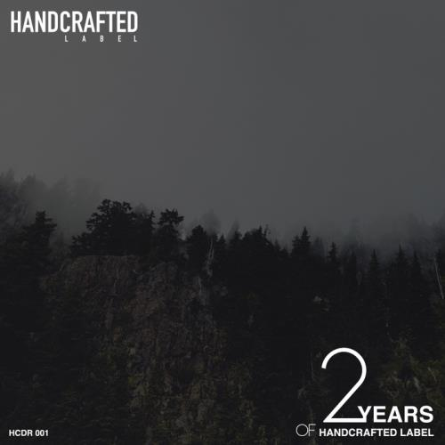 VA - 2 Years Of Handcrafted Label (2017)