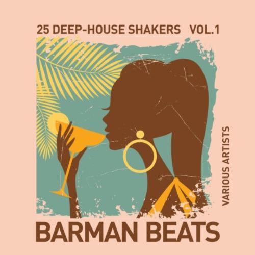 VA - Barman Beats (25 Deep House Shakers) Vol 1 (2017)