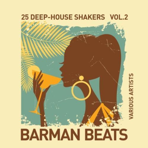 VA - Barman Beats: 25 Deep House Shakers Vol 2 (2017)