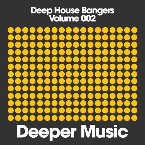 VA - Deep House Bangers Vol 002 (2017)