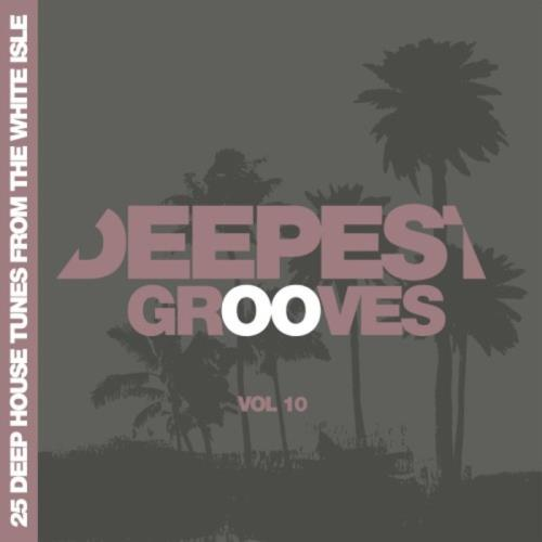 VA - Deepest Grooves -25 Deep House Tunes From The White Isle Vol 10