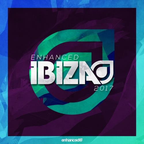 VA - Enhanced Ibiza 2017 (unmixed tracks)