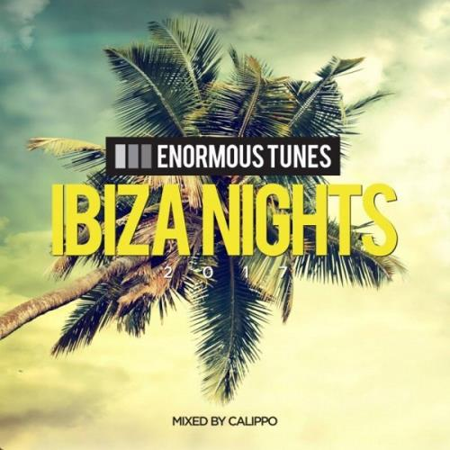 VA - Enormous Tunes pres. Ibiza Nights 2017