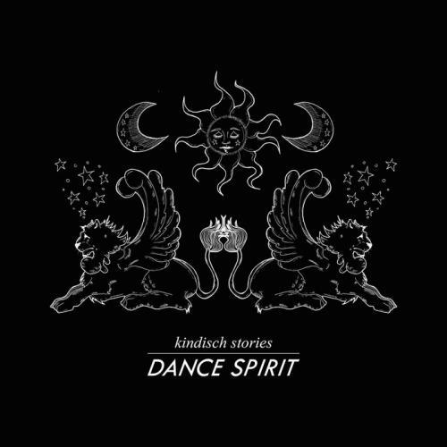 VA - Kindisch Stories Presented By Dance Spirit (2017)