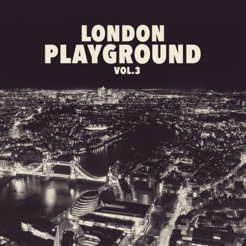 Va london playground vol 3 2017 320kbpshouse net for Tech house london