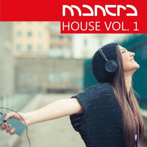 VA - Mantra House Vol 1 (2017)