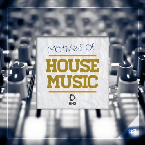 VA - Motives Of House Music Vol 3 (2017)