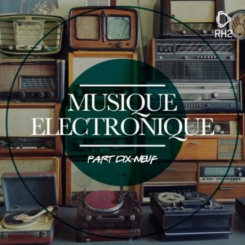 VA - Musique Electronique Part Dix Neufe (2017)