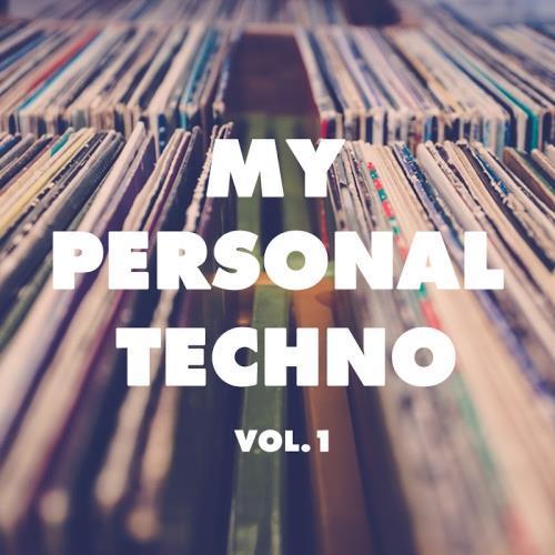 VA - My Personal Techno, Vol. 1 (2017)