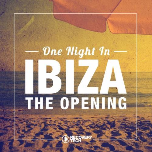 VA - One Night In Ibiza - The Opening 2017