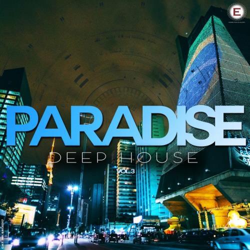 VA - Paradise Deep House Vol 3 (2017)