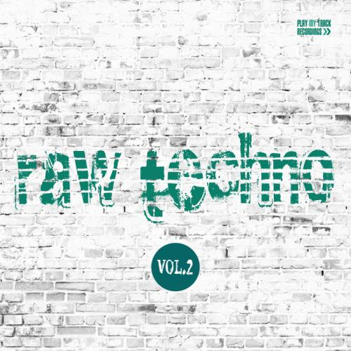VA - Raw Techno Vol 2 (2017)