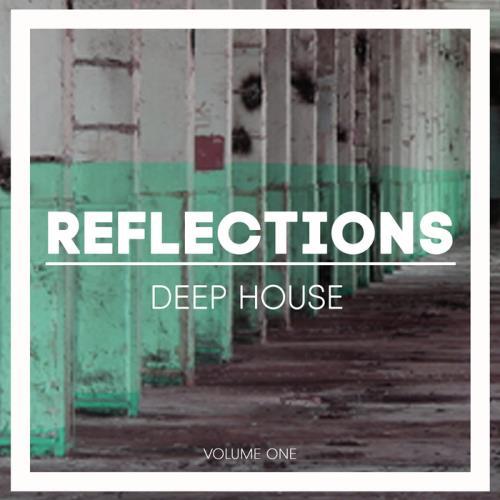 VA - Reflections Deep House Vol 1 (2017)