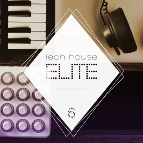 VA - Tech House Elite Issue 6 (2017)