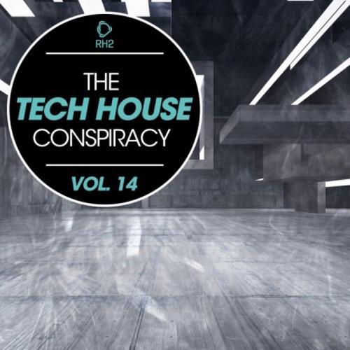 VA - The Tech House Conspiracy Vol 14 (2017)