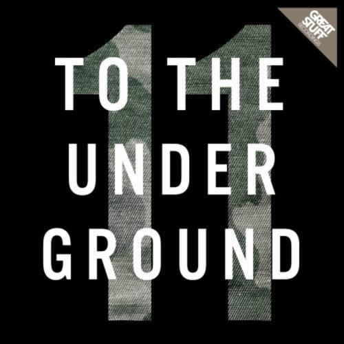 VA - To The Underground Vol 11 (2017)