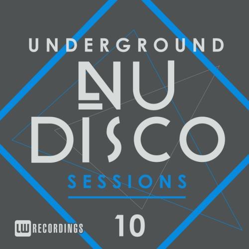 VA - Underground Nu Disco Sessions Vol 10 (2017)