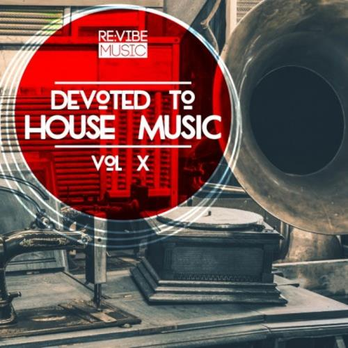 VA - Devoted To House Music Vol 10 (2017)
