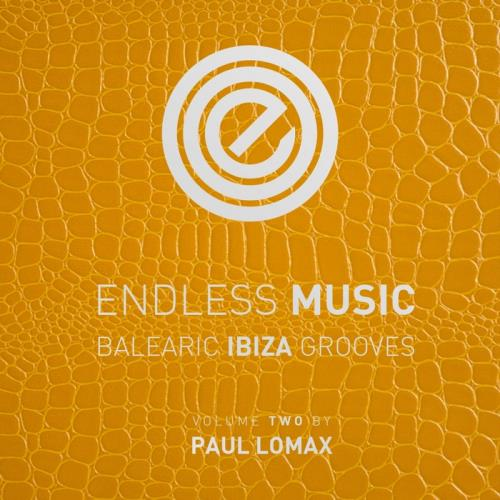 VA - Endless Music - Balearic Ibiza Grooves Vol 2 (Compiled By Paul Lomax)