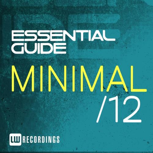 VA - Essential Guide: Minimal Vol 12 (2017)