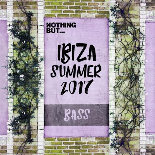 VA - Nothing But... Ibiza 2017 Summer Bass